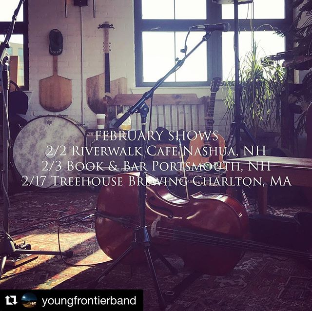Some good ones coming up in #february with @youngfrontierband #livemusic #nhmusic #mainemusic #newenglandmusic